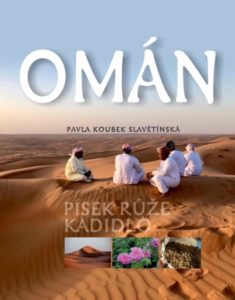 knížka Omán - písek, růže, kadidlo
